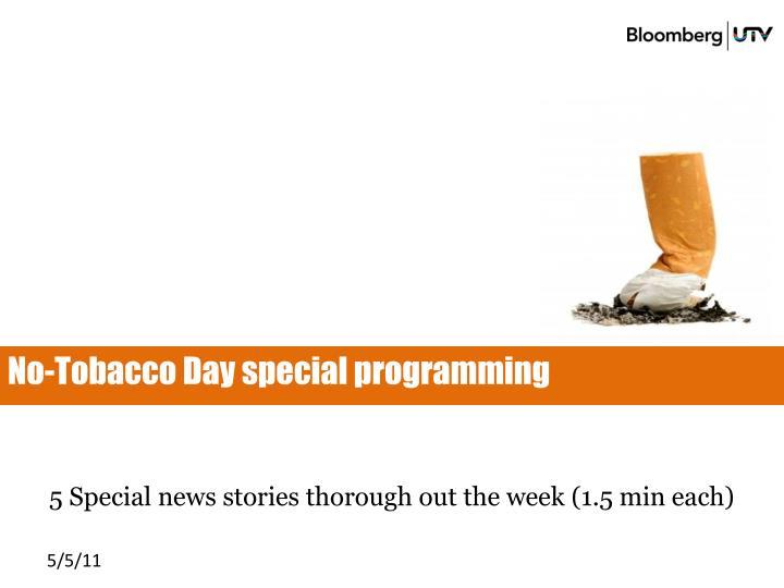 No-Tobacco Day special programming