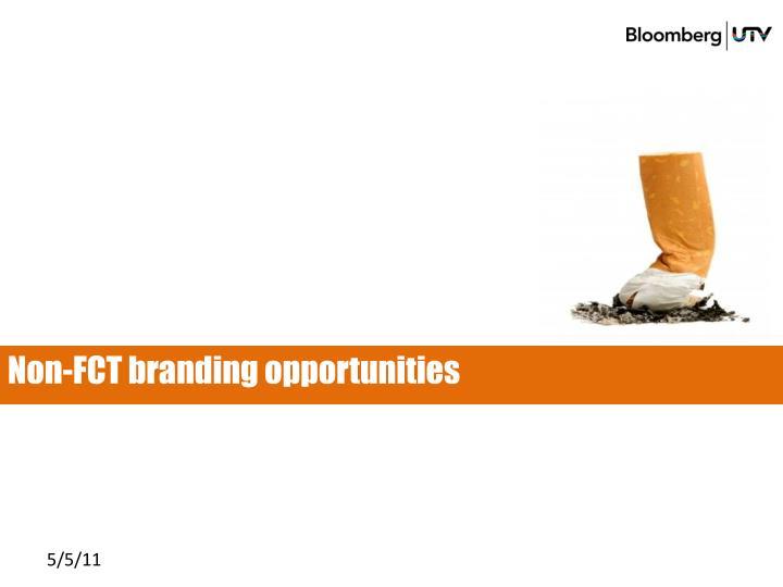 Non-FCT branding opportunities
