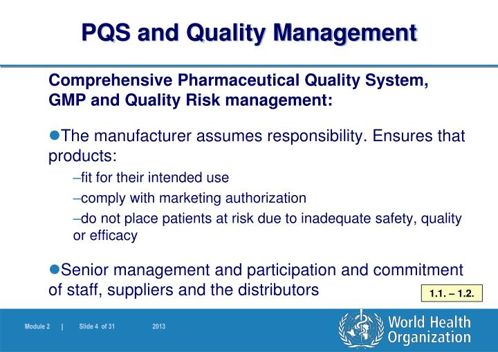 pharmaceutical quality management The ich q10, a harmonized guidance for the pharmaceutical industry, also provides a good quality management systems definition by offering a model qms based on iso concepts and principles on good manufacturing practices.