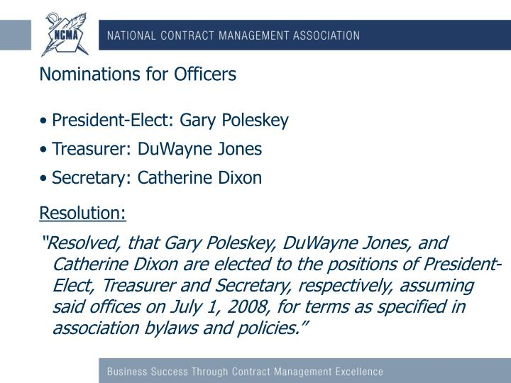 Nominations for officers