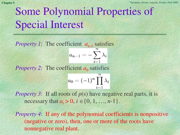 Some Polynomial Properties of Special Interest