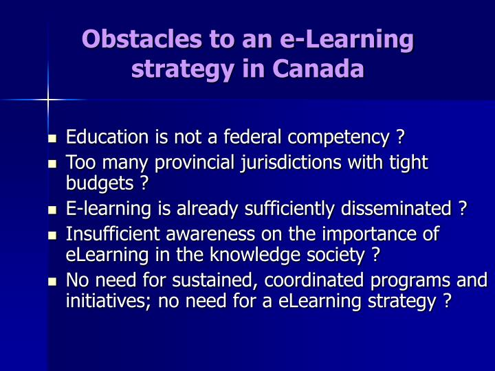 Obstacles to an e-Learning strategy in Canada