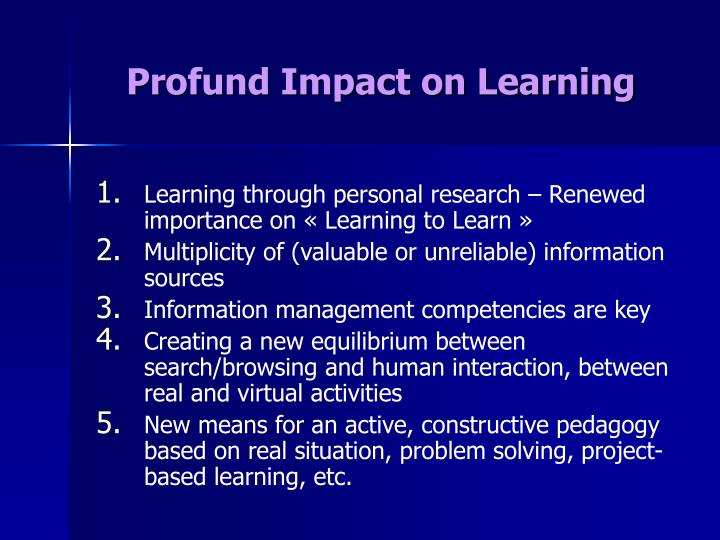 Profund Impact on Learning