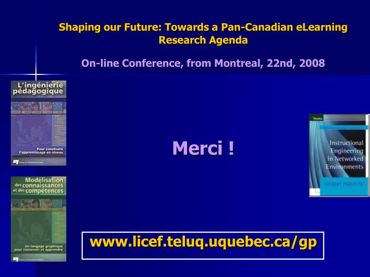 Shaping our Future: Towards a Pan-Canadian eLearning Research Agenda