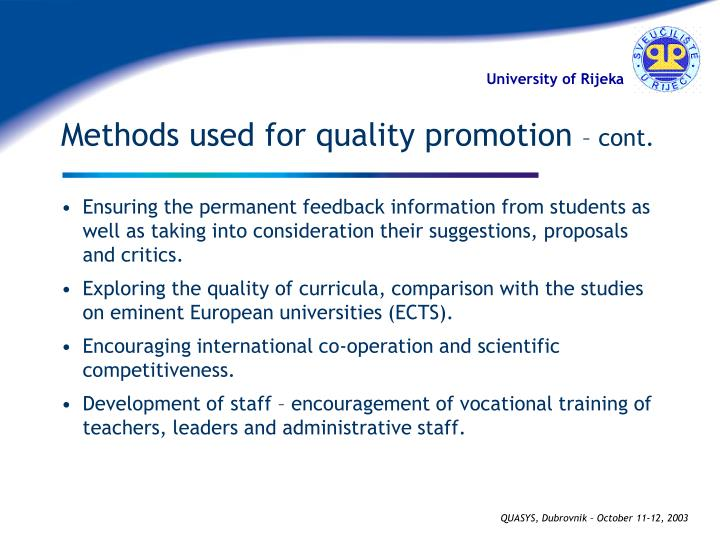 Methods used for quality promotion