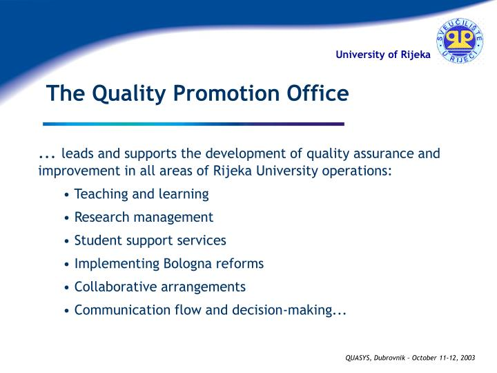 The Quality Promotion Office