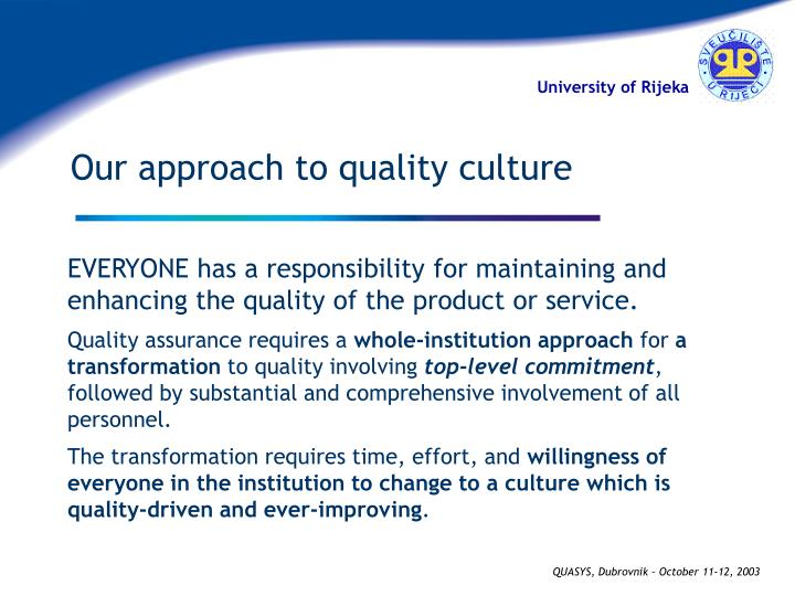 Our approach to quality culture