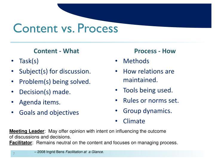 Content vs. Process