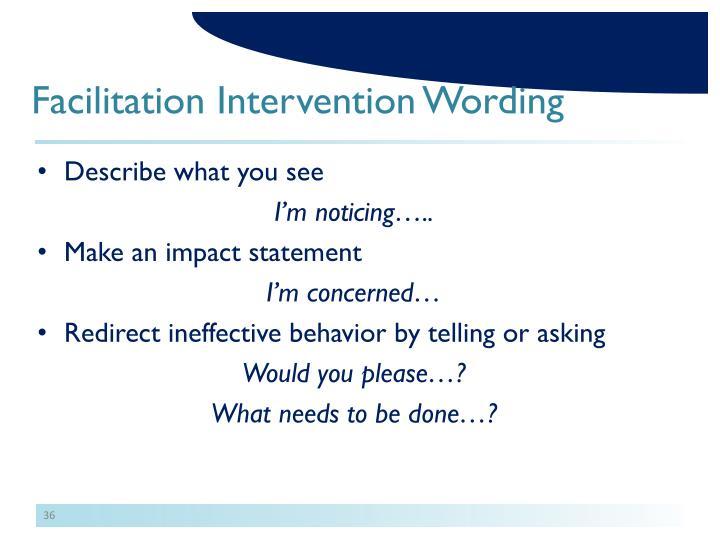 Facilitation Intervention Wording