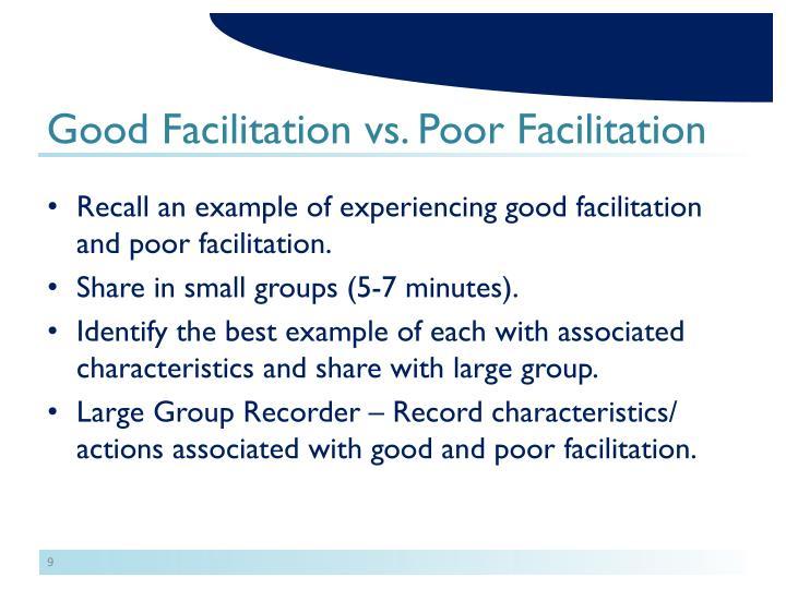 Good Facilitation vs. Poor Facilitation