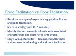 good facilitation vs poor facilitation