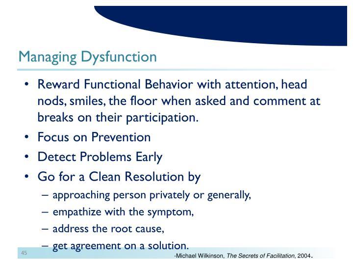 Managing Dysfunction