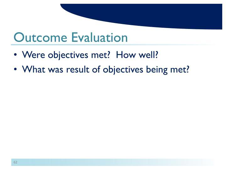 Outcome Evaluation