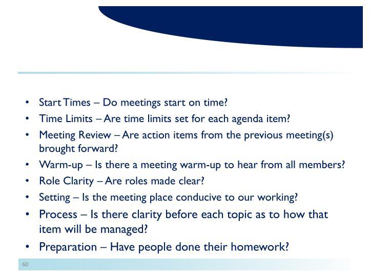 Start Times – Do meetings start on time?