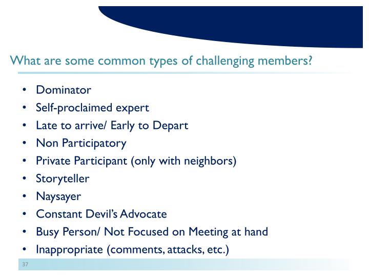 What are some common types of challenging members?