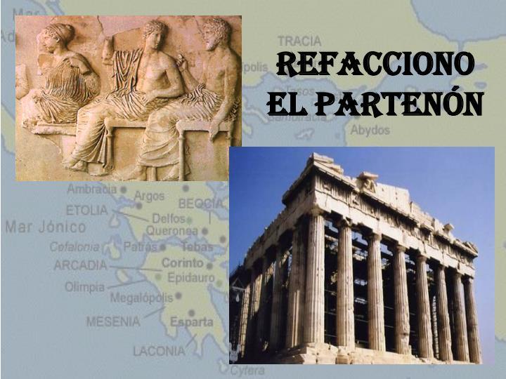 Refacciono el Partenón