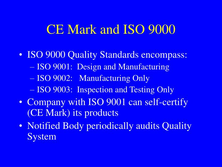 CE Mark and ISO 9000