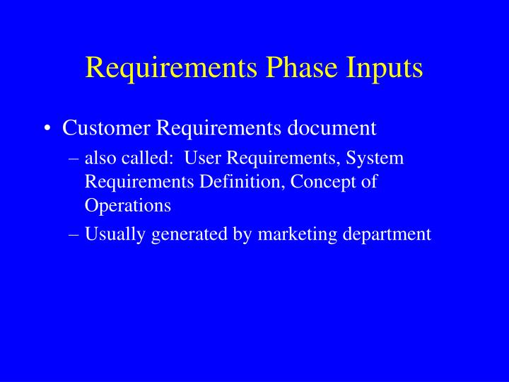 Requirements Phase Inputs