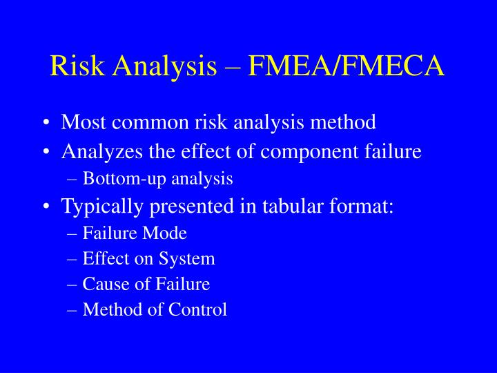 Risk Analysis – FMEA/FMECA