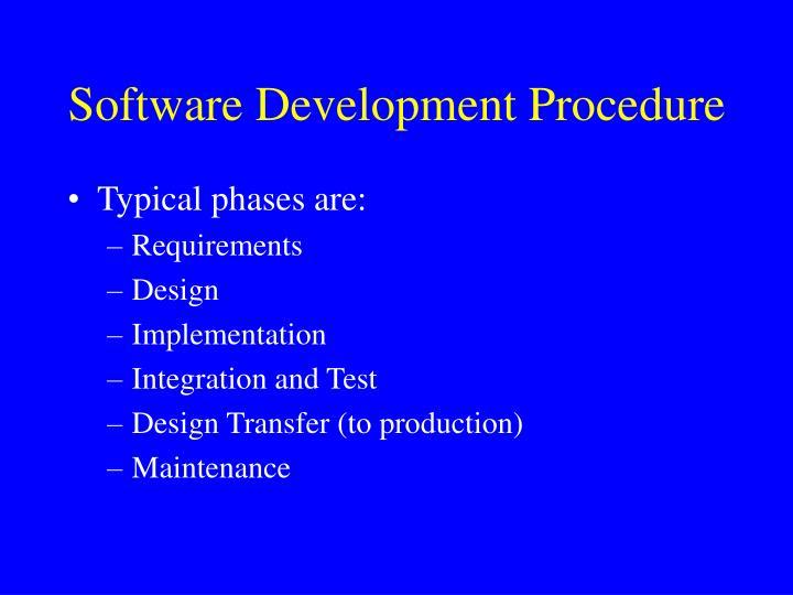 Software Development Procedure