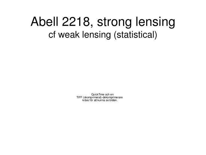 Abell 2218, strong lensing