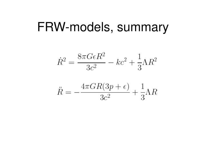 FRW-models, summary