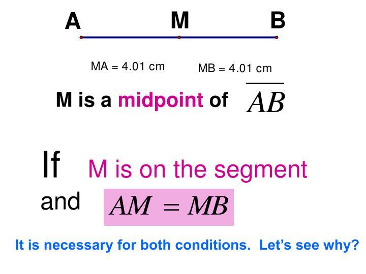 M is a