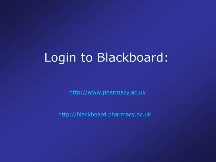 Login to Blackboard: