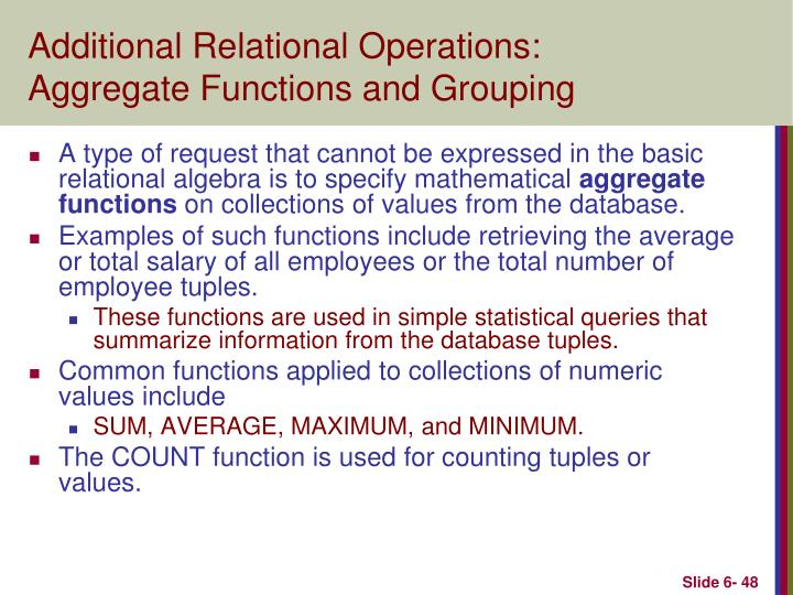 Additional Relational Operations: Aggregate Functions and Grouping