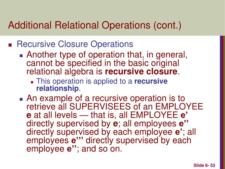 Additional Relational Operations (cont.)