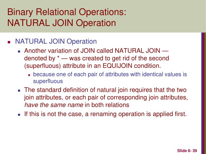 Binary Relational Operations: