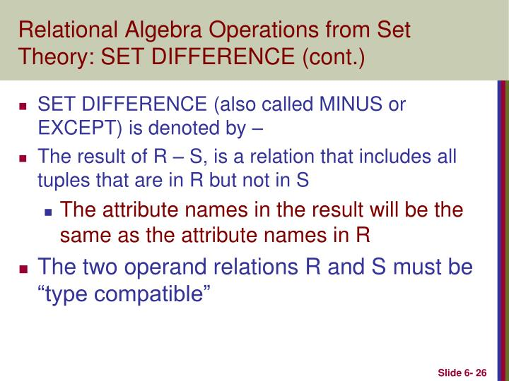 Relational Algebra Operations from Set Theory: SET DIFFERENCE (cont.)