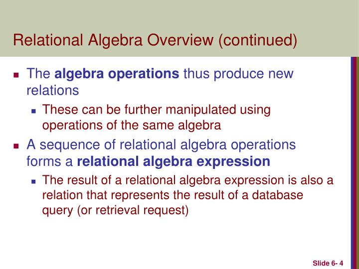 Relational Algebra Overview (continued)