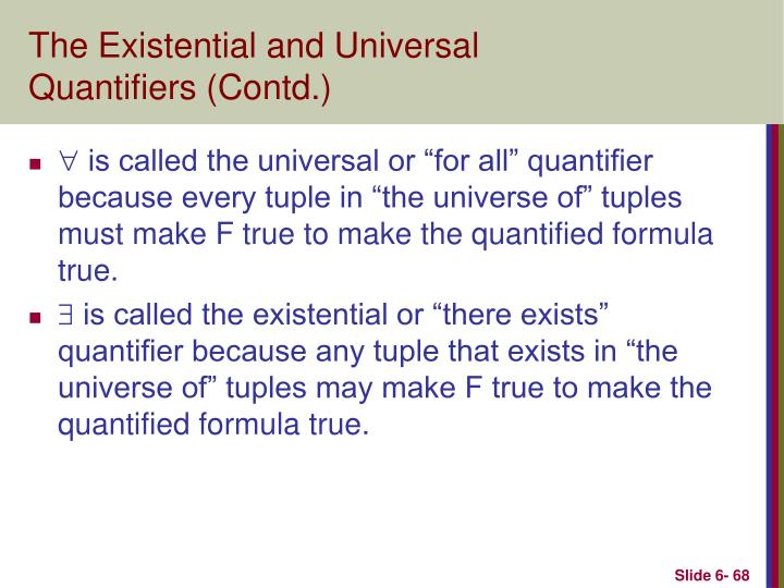 The Existential and Universal