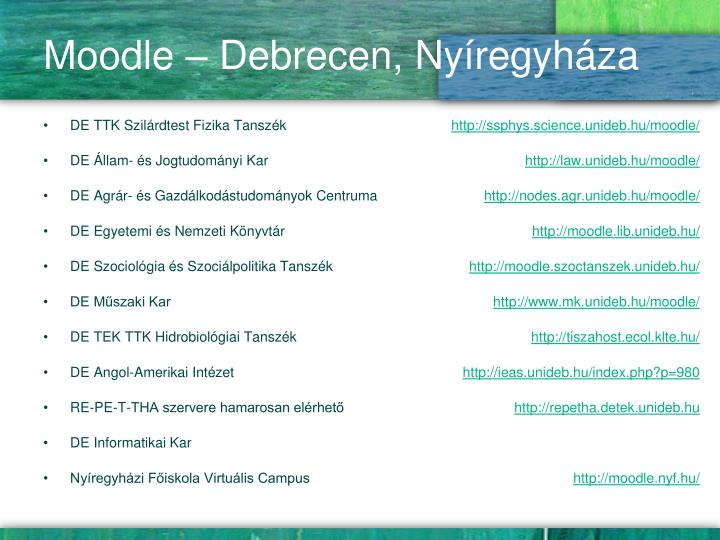 Moodle – Debrecen, Nyíregyháza