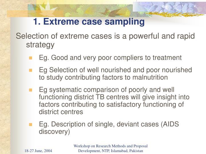 1. Extreme case sampling