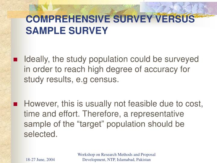 COMPREHENSIVE SURVEY VERSUS SAMPLE SURVEY