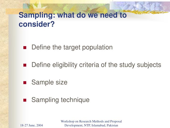 Sampling: what do we need to consider?