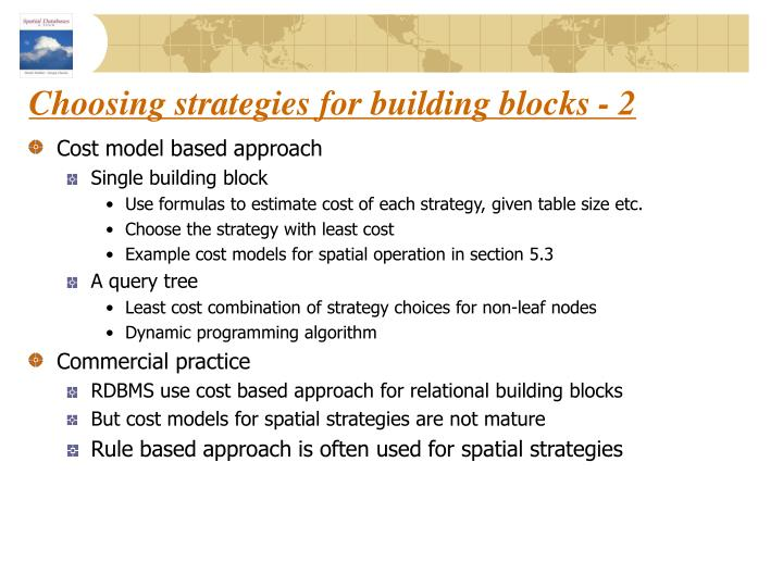 Choosing strategies for building blocks - 2