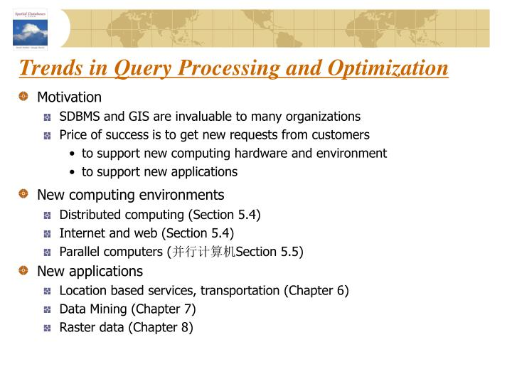 Trends in Query Processing and Optimization
