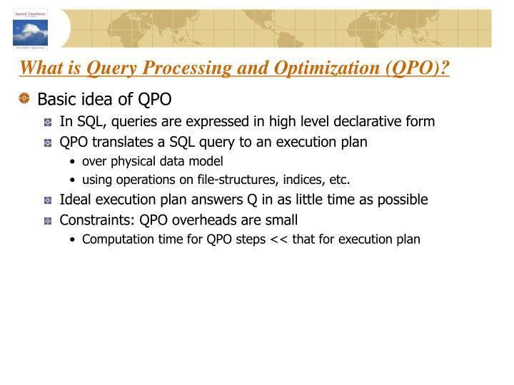 What is Query Processing and Optimization (QPO)?