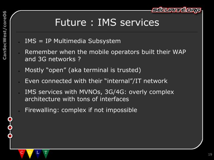 Future : IMS services