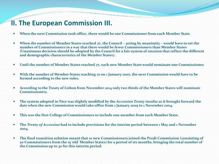 II. The European Commission III.