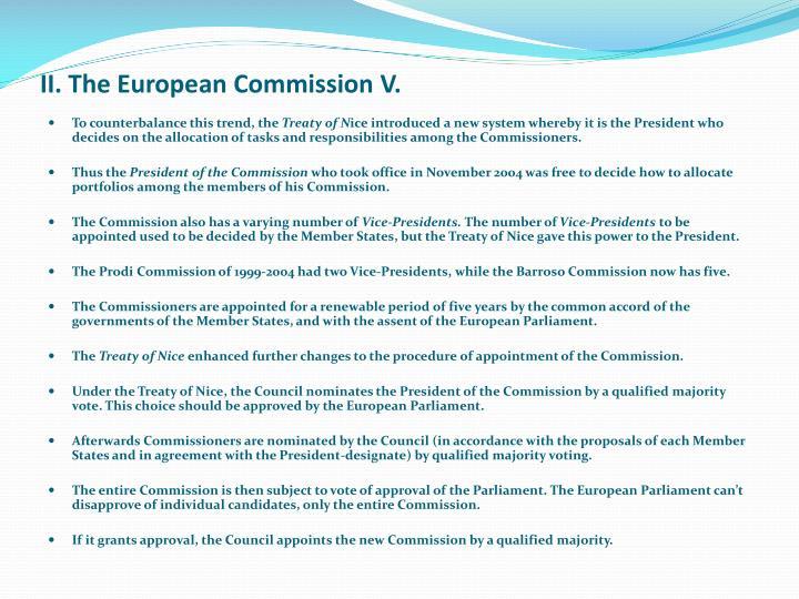 II. The European Commission V.