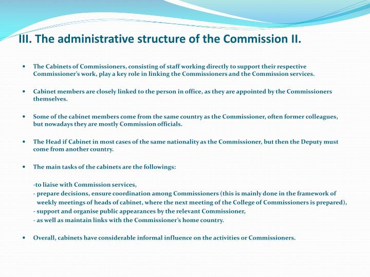 III. The administrative structure of the Commission I