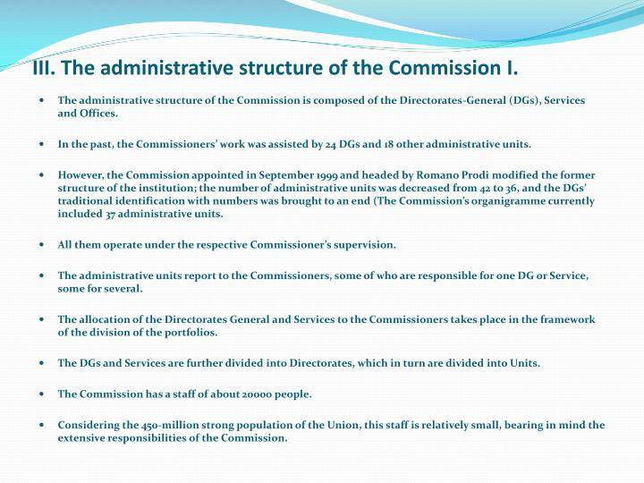 III. The administrative structure of the Commission I.