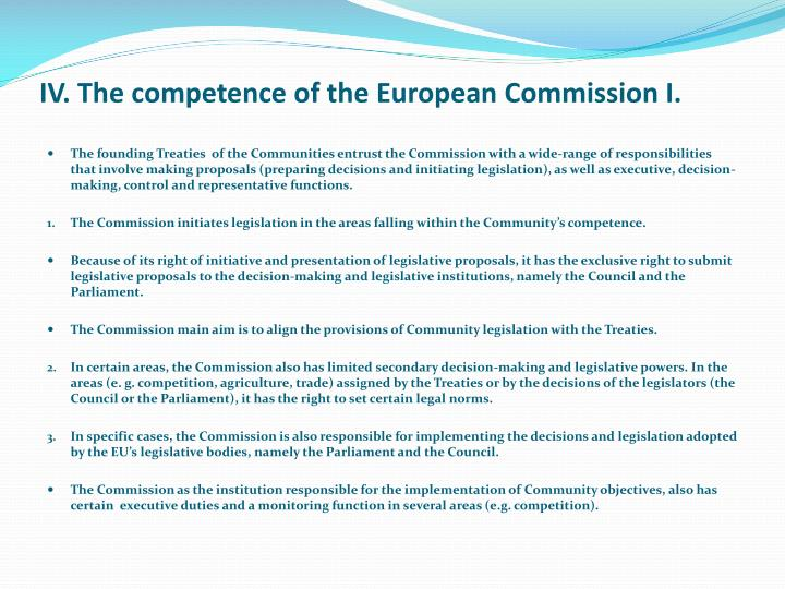 IV. The competence of the European Commission I.