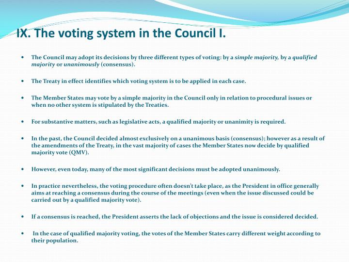IX. The voting system in the Council