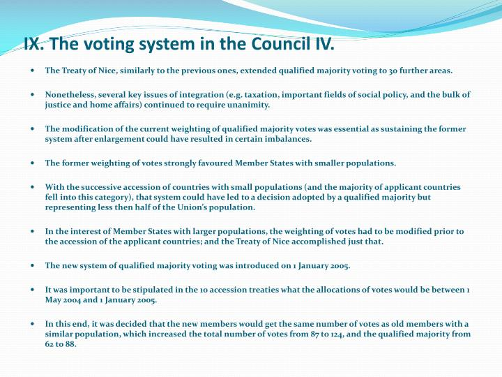 IX. The voting system in the Council I