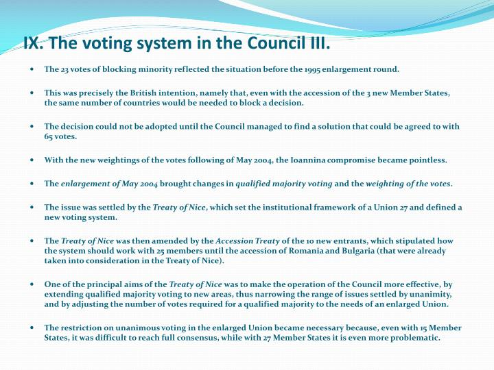 IX. The voting system in the Council III.